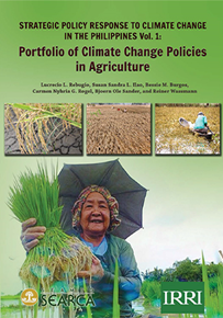 Strategic Policy Response to Climate Change in the Philippines Vol. 1: Portfolio of Climate Change Policies in Agriculture